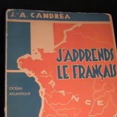 CURS PRACTIC DE LIMBA FRANCEZA-J.A. CANDREA-364 PG A 4- - Curs Limba Franceza Altele